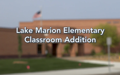 Lake Marion Elementary Addition is Now Complete!