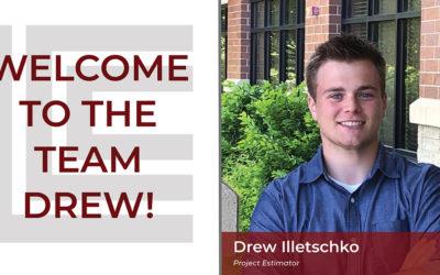 Loeffler Welcomes Drew Illetschko as Project Estimator!